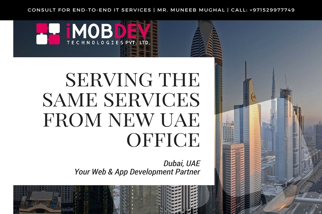 1e3e3c70-3a8e-418c-b24f-db41a660a2cd_iMOBDEV to kick-off the same services from new UAE office
