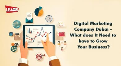 Digital Marketing Company Dubai  What does It Need to have to Grow Your Business