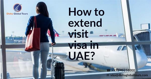How to extend visit visa in UAE 2019