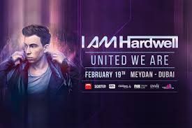 I Am Hardwell - United We Are Dubai