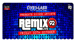 Live On The Lake Presents Remix 92