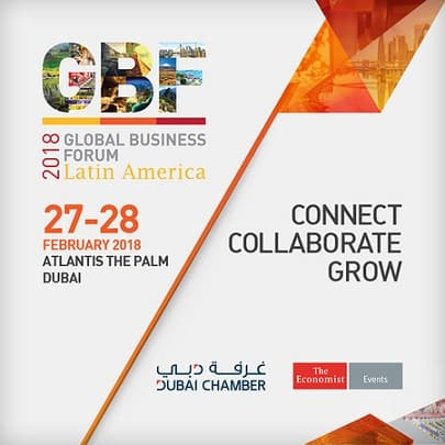 Global Business Forum - Latin America Dubai February