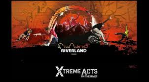 Xtreme Acts on the River at Riverland