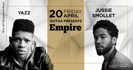 GOTHA Presents: Empire Stars Yazz & Jussie Smolletni