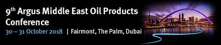 9th Argus Middle East Oil Products Conference