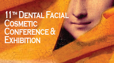 10th Dental Facial Cosmetic Conference Exhibition