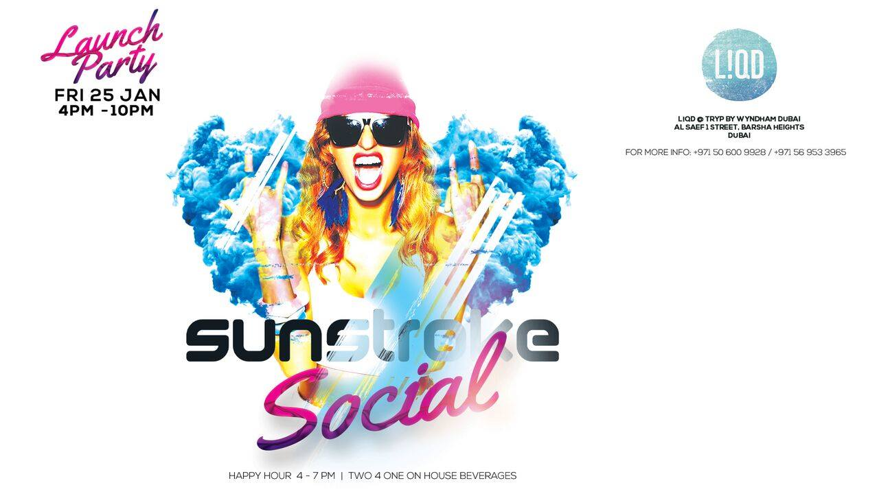 Sunstroke Social - The Launch Party