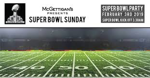 McGettigan's JLT Super Bowl Sunday 2019