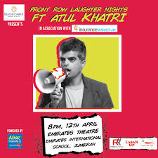 Front Row Laughter Nights ft ATUL KHATRI
