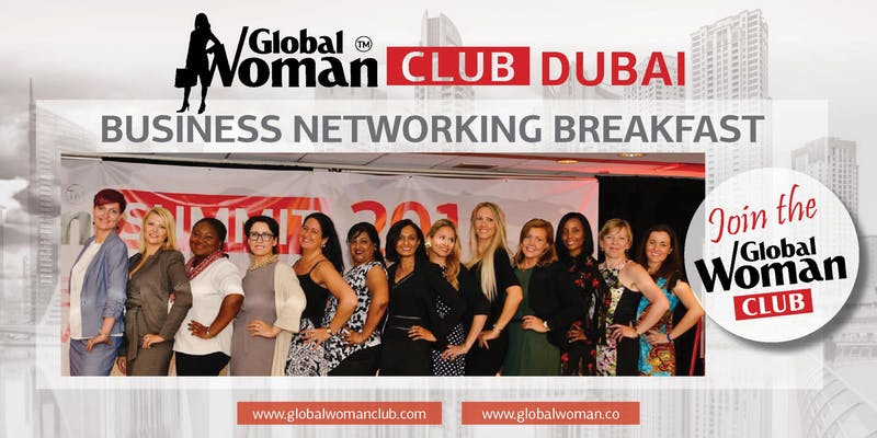 Global Woman Club Dubai: Business Networking Breakfast