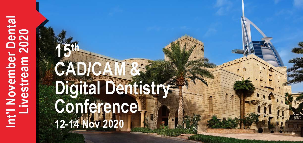 15TH CAD-CAM & DIGITAL DENTISTRY CONFERENCE