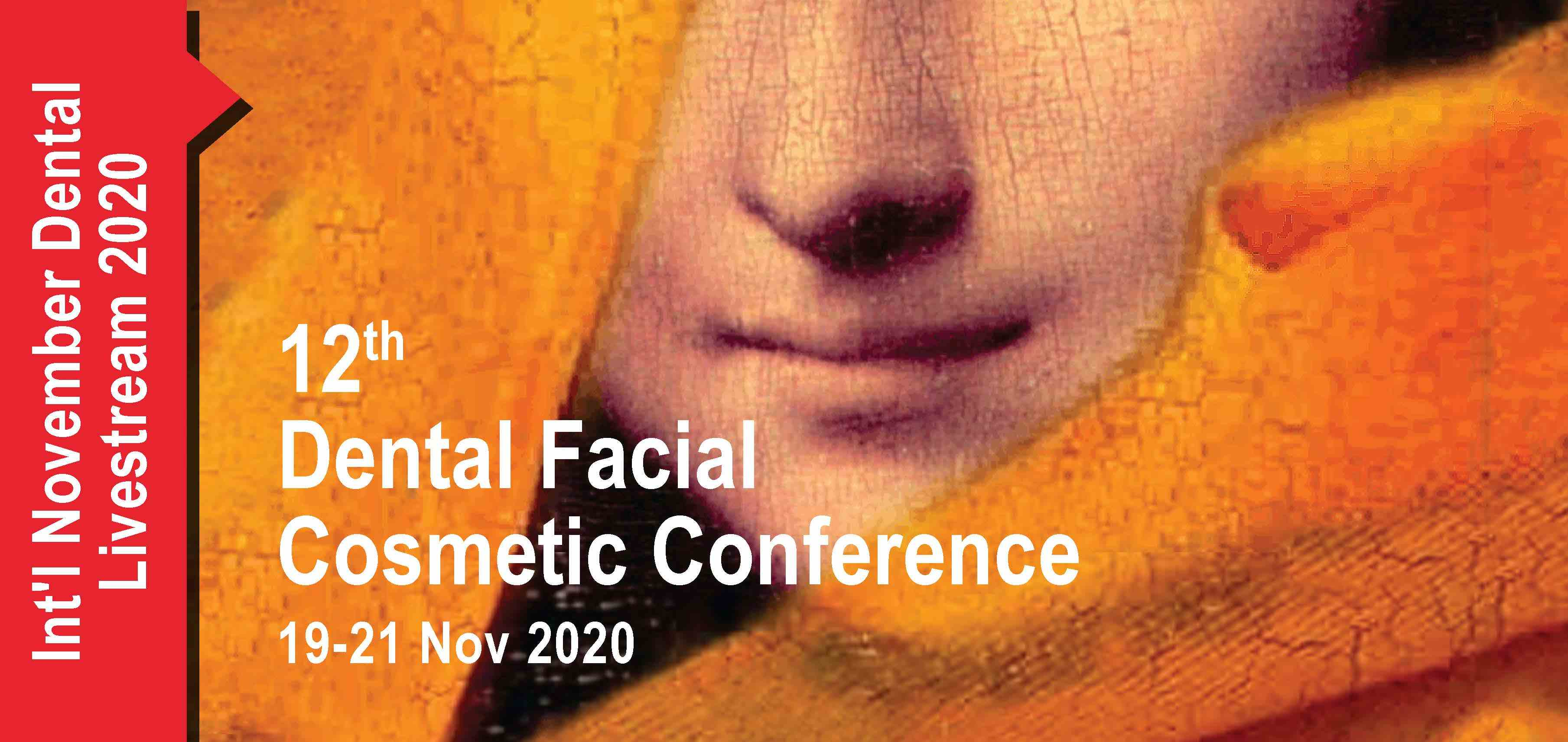 12TH DENTAL FACIAL COSMETIC INTERNATIONAL CONFERENCE