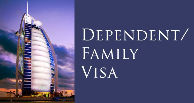 Dubai Family - Dependent Visa